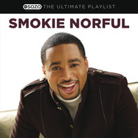 The Ultimate Playlist — Smokie Norful
