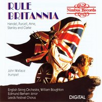 Rule Britannia — Георг Фридрих Гендель, Генри Пёрселл, Jeremiah Clarke, John Stanley, John Eccles, William Corbett