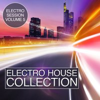 Electro House Collection, Vol. 5: Electro Session — сборник