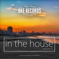 Oke Records In The House, Vol. 01 — сборник