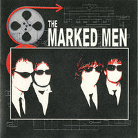 The Marked Men — The Marked Men