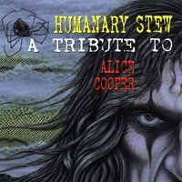 Humanary Stew: A Tribute To Alice Cooper — сборник
