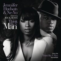 Think Like A Man — Jennifer Hudson, Ne-Yo, Rick Ross