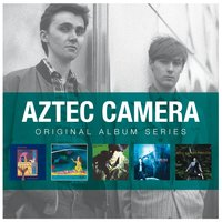 Original Album Series — Aztec Camera