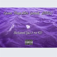 Lean Trap Star — 114KD, BackWoodQuis