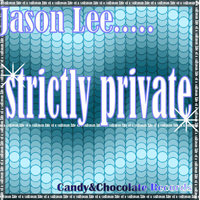 Strictly Private — Jason Lee