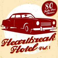 Heartbreak Hotel, Vol. 1 — сборник