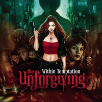 The Unforgiving — Within Temptation