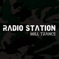 Radio Station — Will Trance