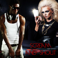 Scream and Shout — Scream & Shout