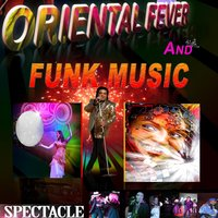 Oriental Fever and Funk Music — Malik Adouane