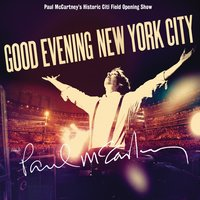 Good Evening New York City — Paul McCartney