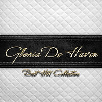 Best Hits Collection of Gloria De Haven — Gloria De Haven