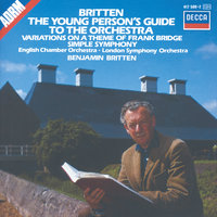 Britten: The Young Person's Guide to the Orchestra; Simple Symphony, etc. — London Symphony Orchestra, English Chamber Orchestra, Бенджамин Бриттен
