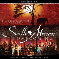 South African Homecoming — Bill & Gloria Gaither