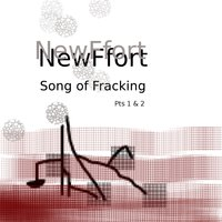 Song of Fracking — Jet, NewFfort, AkitaMata