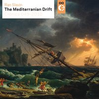 The Mediterranean Drift — Ran Slavin