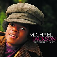 The Stripped Mixes — Michael Jackson