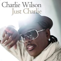 Just Charlie — Charlie Wilson