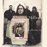 What'S Following Me? — Eleanor McEvoy