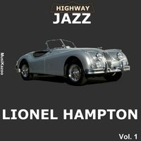 Highway Jazz - Lionel Hampton, Vol. 1 — Lionel Hampton