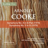 Cooke: Symphonies Nos. 4 & 5 — BBC Symphony Orchestra, John Pritchard, Arnold Cooke