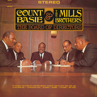 The Board Of Directors — Count Basie, The Mills Brothers