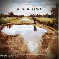 Road To Afrika — Black Tone
