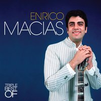 Triple Best Of — Enrico Macias