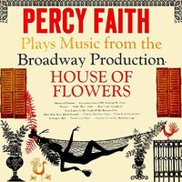 House Of Flowers — Percy Faith