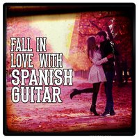 Fall in Love with Spanish Guitar — Musica Romantica, Romantica De La Guitarra, Romantic Guitar, Romantica De La Guitarra|Musica Romantica|Romantic Guitar
