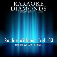 Robbie Williams - The Best Songs, Vol. 3 — Karaoke Diamonds