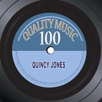 Quality Music 100 — Quincy Jones