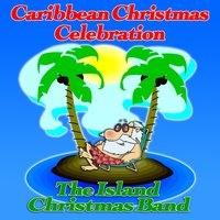 Caribbean Christmas Celebration — The Island Christmas Band