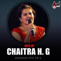 Hits of Chaitra H.G. - Kannada Hits 2016 — Chaitra H. G.