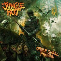 Order Shall Prevail — Jungle Rot