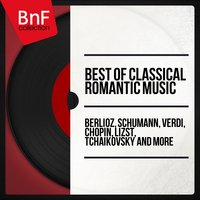 Best of Classical Romantic Music — сборник