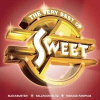 The Very Best Of Sweet — The Sweet, Sweet
