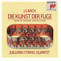 Bach: The Art of the Fugue — Juilliard String Quartet, Isidore Cohen, Raphael Hillyer, Robert Mann, Claus Adam, Joel Krosnick