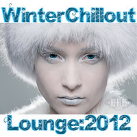 Winter Chillout Lounge 2012 [by Hi-Bias] — сборник