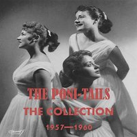 The Collection 1957-1960 — The Poni-Tails