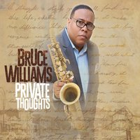 Private Thoughts — Brandon McCune, Chris Beck, Brad Williams, Bruce Williams, Josh Evans, Alan Palmer