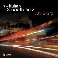 The Italian Smooth Jazz All-Starz — сборник