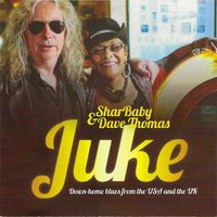 Juke — Dave Thomas, Sharbaby