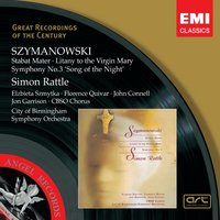 Szymanowski: Choral Works — Кароль Шимановский, City Of Birmingham Symphony Orchestra, Sir Simon Rattle, City of Birmingham Symphony Chorus