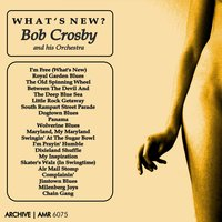 What's New — Bob Crosby And His Orchestra