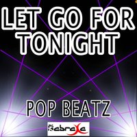 Let Go for Tonight - Tribute to Foxes — Pop beatz