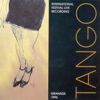 Tango - International Festival Live Recording, Granada 1996 — сборник