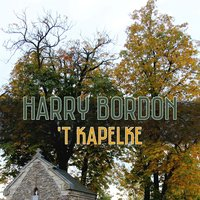 'T Kapelke — Harry Bordon
