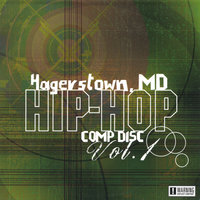 Hagerstown, MD HIP-HOP COMP DISC VOL1 — Multi Artist